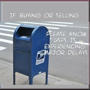Other - USPS Delays